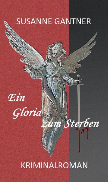 Ein Gloria zum Sterben